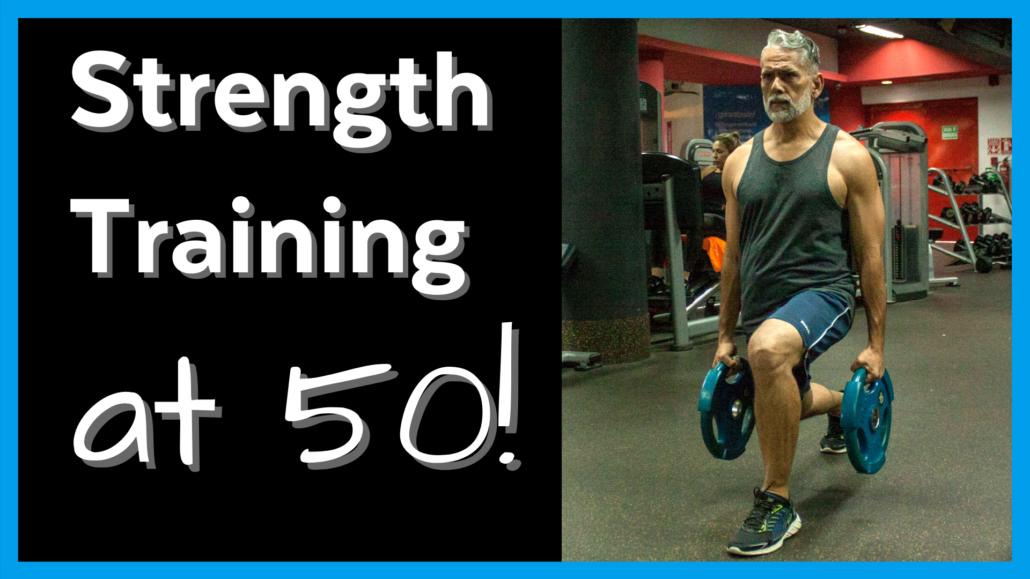 Strength Training @ 50+