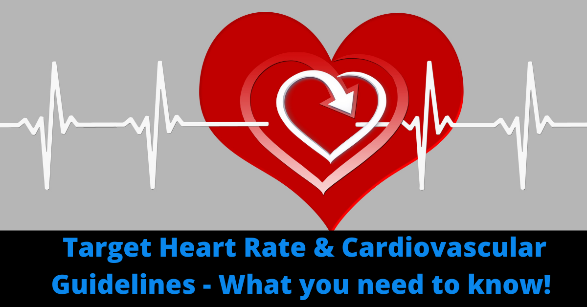 Target Heart Rate and Cardio Guidelines: What You Need to Know!